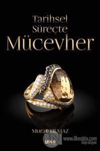 Tarihsel Süreçte Mücevher