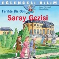 Tarihte Bir Gün - Saray Gezisi