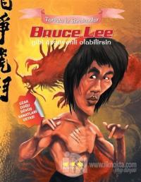 Tarihte İz Bırakanlar - Bruce Lee Gibi Özgüvenli Olabilirsin