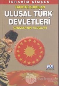 Tarihte Kurulan Ulusal Türk Devletleri
