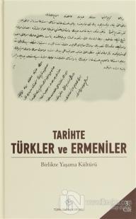 Tarihte Türkler ve Ermeniler Cilt: 3 (Ciltli)