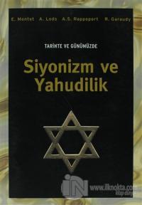 Tarihte ve Günümüzde Siyonizm ve Yahudilik %10 indirimli E. Montet