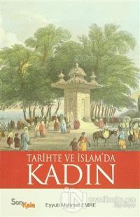 Tarihte ve İslam'da Kadın