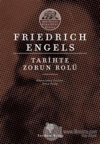 Tarihte Zorun Rolü Friedrich Engels