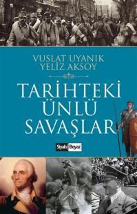 Tarihteki Ünlü Savaşlar %25 indirimli Yeliz Aksoy
