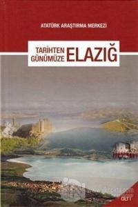 Tarihten Günümüze Elazığ (Cilt 1) (Ciltli)
