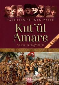 Tarihten Silinen Zafer Kut'ul Amare