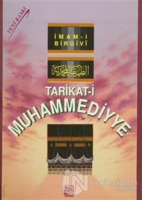 Tarikat-i Muhammediyye (2. Hamur) (Ciltli)