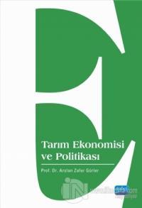 Tarım Ekonomisi ve Politikası %15 indirimli Arslan Zafer Gürler