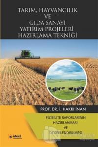 Tarım, Hayvancılık ve Gıda Sanayi Yatırım Projeleri Hazırlama Tekniği