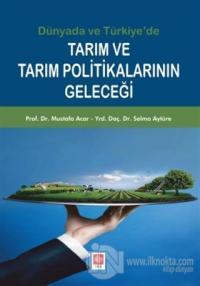 Tarım ve Tarım Politikalarının Geleceği