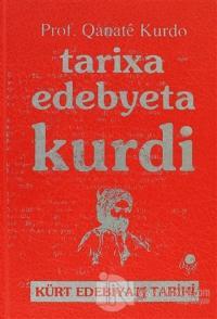 Tarixa Edebyeta Kurdi (Ciltli)