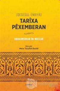 Tarixa Pexemberan (Qesesul-Enbiya) (Ciltli)