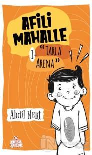 Tarla Arena - Afili Mahalle 1 (Ciltli)