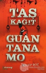 Taş Kağıt Guantanamo