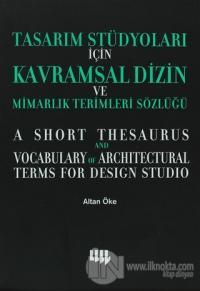Tasarım Stüdyoları İçin Kavramsal Dizin ve Mimarlık Terimleri Sözlüğü