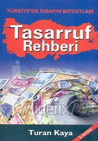 Tasarruf Rehberi - Türkiye'de İsrafın Boyutları