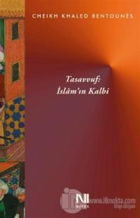 Tasavvuf: İslam'ın Kalbi
