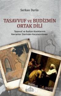 Tasavvuf ve Budizmin Ortak Dili