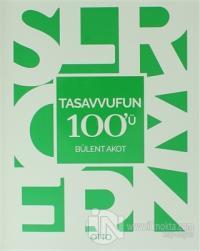 Tasavvufun 100'ü