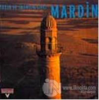 Taşın ve İnancın Şiiri Mardin (Ciltli)
