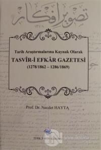 Tasvir-i Efkar Gazetesi (Ciltli)
