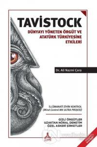 Tavistock - Dünyayı Yöneten Örgüt ve Atatürk Türkiyesine Etkileri