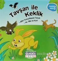 Tavşan İle Keklik - Hayvanlar Alemi 5 (Ciltli) %15 indirimli Kolektif