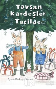 Tavşan Kardeşler Tatilde