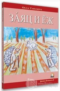 Tavşan ve Kirpi (Rusça Hikayeler Seviye 1)
