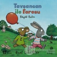 Tavşancan ile Faresu: Büyük Balon