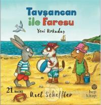 Tavşancan ile Faresu: Yeni Arkadaş