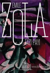 Tazı Payı Emile Zola