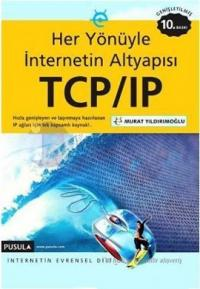 TCP/IP - Internetin Evrensel Dili