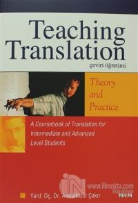 Teaching Translation Çeviri Öğretimi Theory And Practice