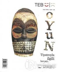 Teb Oyun Dergisi Sayı: 38 Yaz 2018