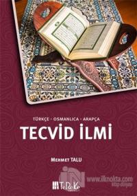 Tecvid İlmi (Türkçe-Osmanlıca-Arapça)