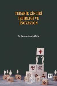 Tedarik Zinciri İşbirliği ve İnovasyon