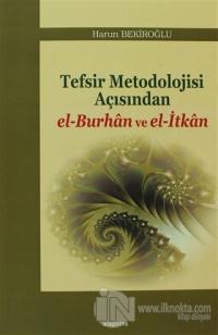 Tefsir Metodolojisi Açısından el-Burhan ve el-İtkan