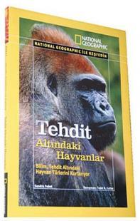National Geographic-Tehdit Altındaki Hayvanlar