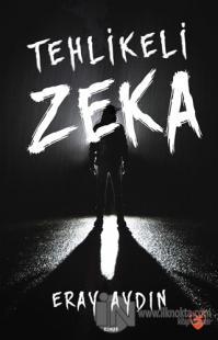 Tehlikeli Zeka
