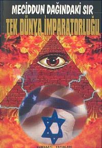 Tek Dünya İmparatorluğu:Meciddun Dağındaki Sır