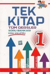 Tek Kitap 1. Sınıf Tüm Dersler Konu Anlatımlı Soru Bankası