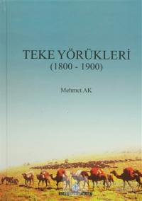 Teke Yörükleri (1800-1900) (Ciltli)