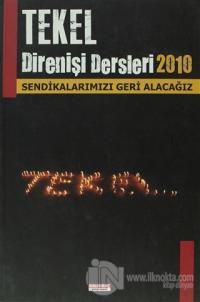 Tekel Direnişi Dersleri 2010