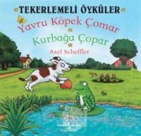 Tekerlemeli Öyküler : Yavru Köpek Çomar - Kurbağa Çopar