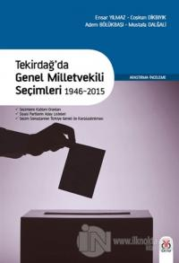 Tekirdağ'da Genel Milletvekili Seçimleri