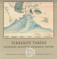 Tekkeköy Tarihi Cilt 3