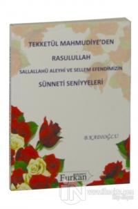 Tekketül Mahmudiye'den Rasulullah (S.a.v.) Efendimizin Sünneti Seniyeleri