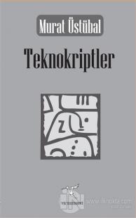 Teknokriptler %15 indirimli Murat Üstübal